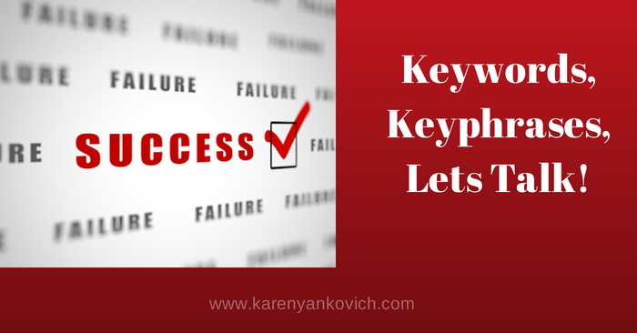 Karen Yankovich | Keywords, Key Phrases, Let's Talk! 10