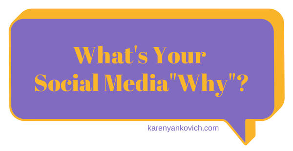 "What's Your Social Media ""Why""?"