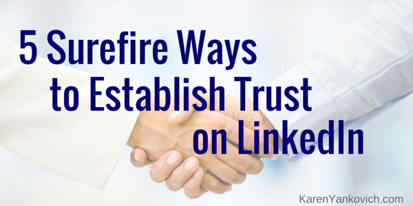 5 Surefire Ways to Establish Trust on LinkedIn