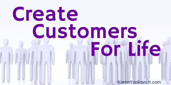 Create Customers for Life With this 1 Online Tactic
