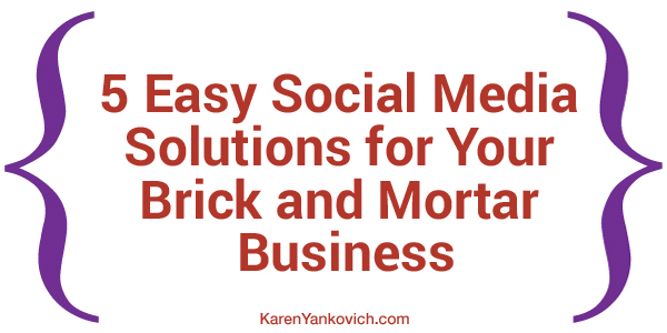 social media solutions for brick and mortar business