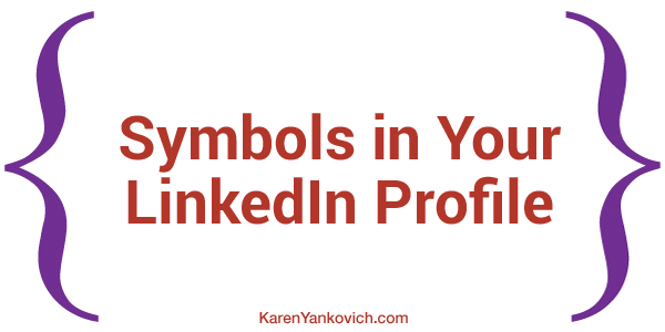 Symbols in Your LinkedIn Profile