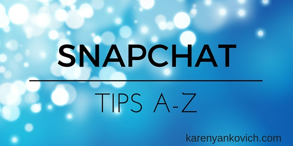All You Need to Know About Snapchat A-Z
