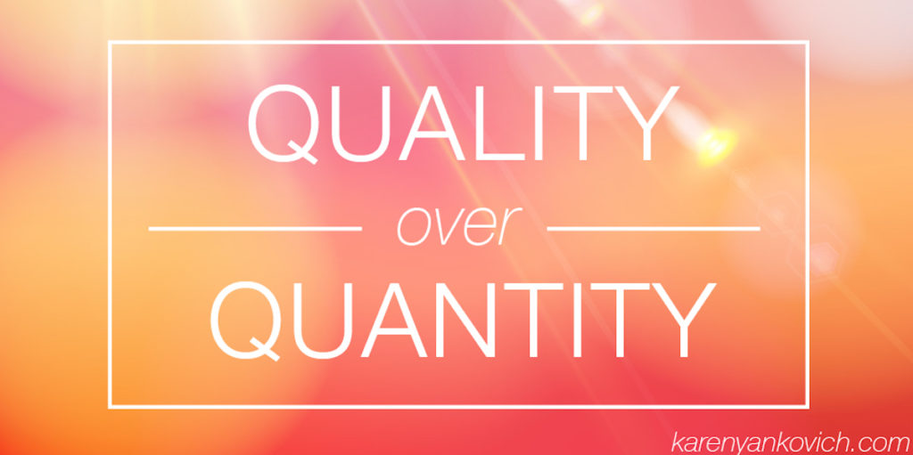 Quality Over Quantity for Posts
