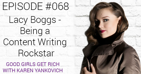 068 – Lacy Boggs – Being a Content Writing Rockstar