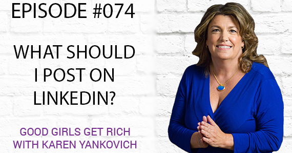 074 – What Should I Post on LinkedIn?
