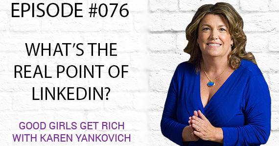 076 – What's the Point of LinkedIn?