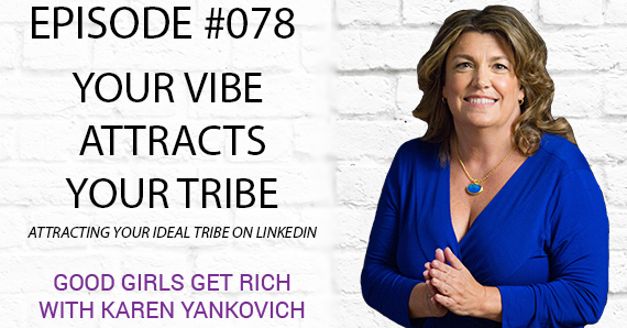 078 – Your Vibe Attracts Your Tribe