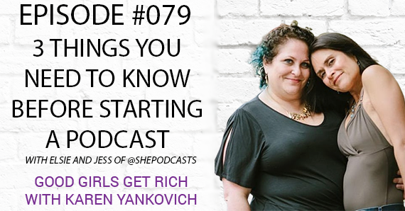 079 – 3 Things You Need to Know Before Starting a Podcast with She Podcasts