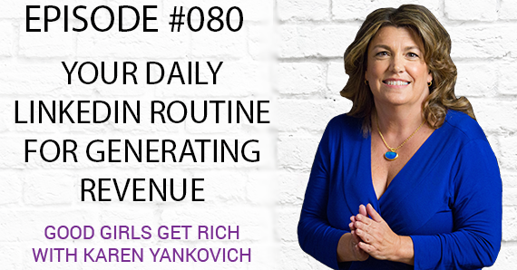 080 – Your Daily LinkedIn Routine for Generating Revenue