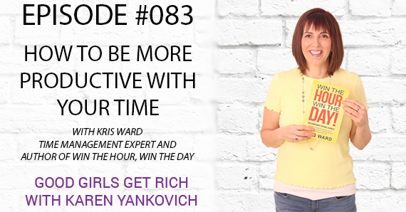 083 – How to be More Productive with Your Time with Kris Ward