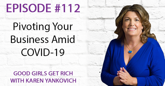 112 – Pivoting Your Business Amid COVID-19