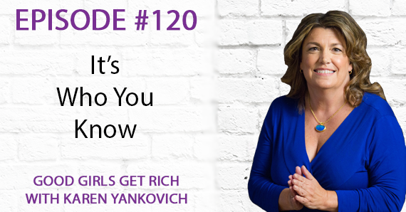 120 – It's Who You Know