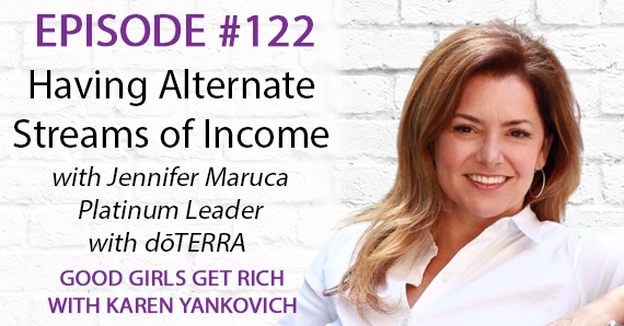 122 – Having Alternate Streams of Income with Jennifer Maruca