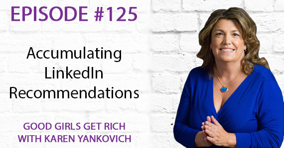 125 – Accumulating LinkedIn Recommendations