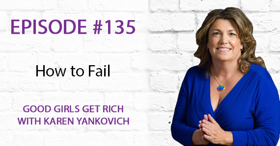 135 – How to Fail
