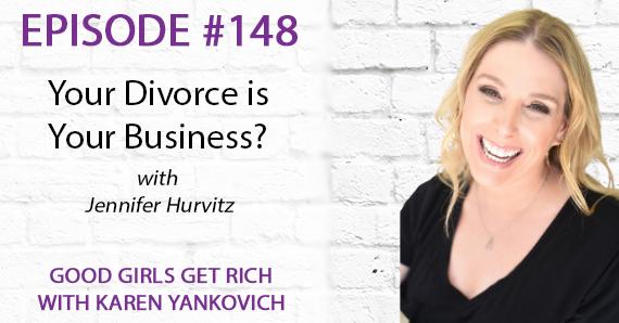 148 – Her divorce became her business with Jennifer Hurvitz