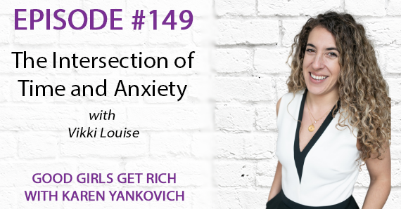 149 – The intersection of time and anxiety with Vikki Louise