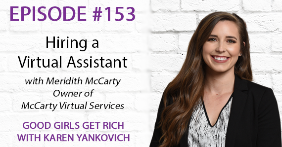153 – Hiring a Virtual Assistant with Meridith McCarty