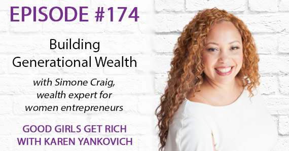 174 – Building Generational Wealth with Simone Craig