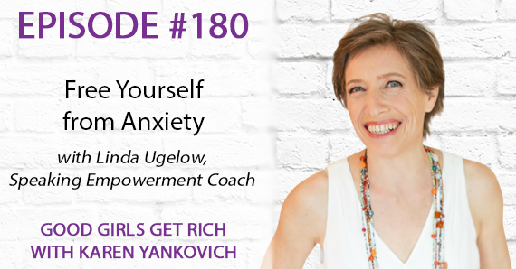 180 – Free Yourself from Anxiety with Linda Ugelow